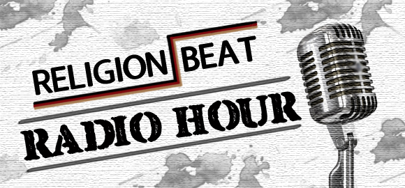 Religion Beat Radio Hour